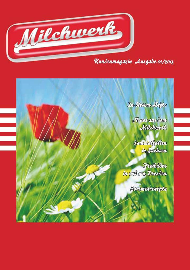 Kundenmagazin Milchwerk INSIDE 02-2015